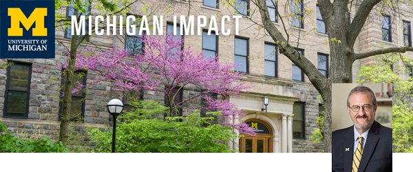 Michigan Impact - #UMichImpact - 2020 Spring Issue Photo of President Schlissel